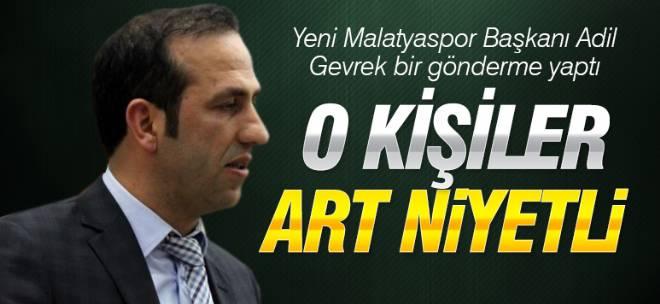 Yeni Malatyaspor Başkanı Adil Gevrek o soruya kızdı